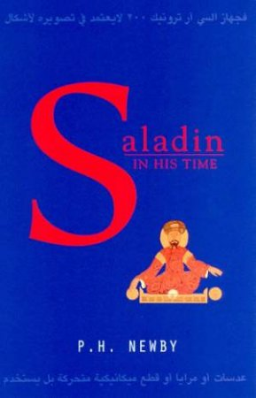 Saladin In His Time by P H Newby