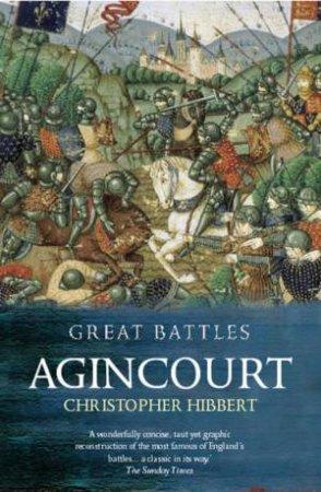 Great Battles: Agincourt by Christopher Hibbert