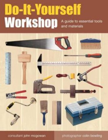 Do-It-Yourself Workshop by John McGowan
