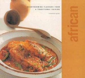 Classic Cuisine: African by Various
