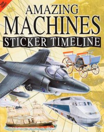 Amazing Machines Sticker Timeline by Various