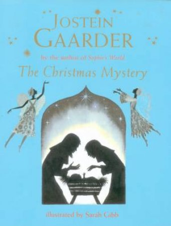 The Christmas Mystery - Abridged Illustrated Edition by Jostein Gaarder