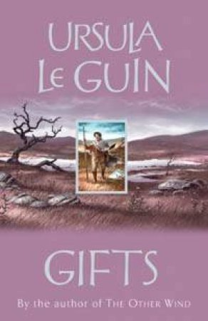 Gifts by Ursula Le Guin