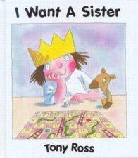 A Little Princess Story I Want A Sister
