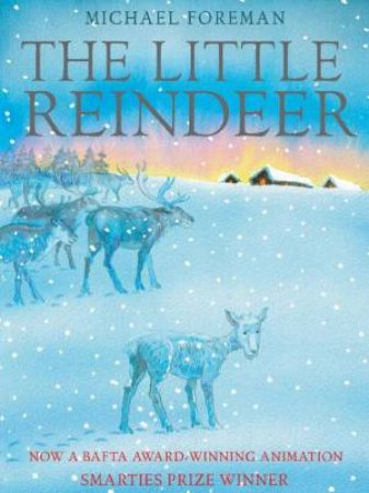 Little Reindeer by Michael Foreman