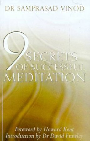 9 Secrets Of Successful Meditation by Samprasad Vinod