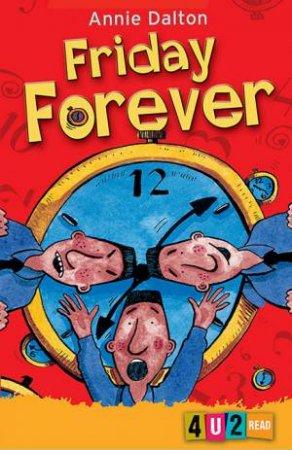 Friday Forever