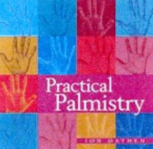 Practical Palmistry For Beginners by John Dayson