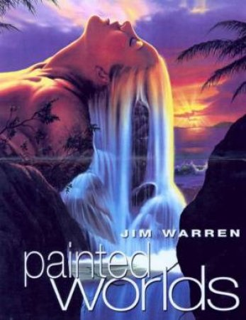 Painted Worlds by Jim Warren