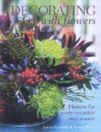 Decorating With Flowers by Jenny Raworth & Susan Berry