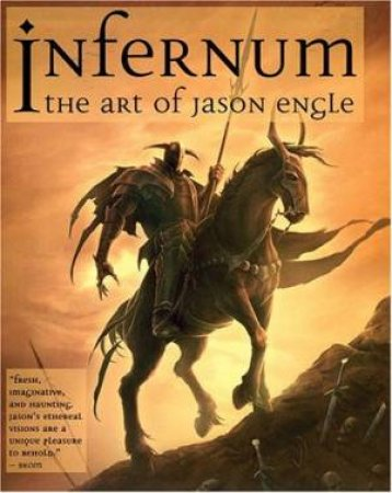 Infernum :The Art Of Jason Engle by Jason Engle