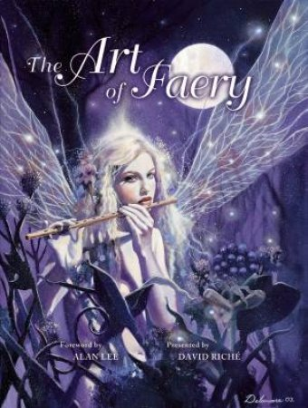 The Art Of Faery by David Riche