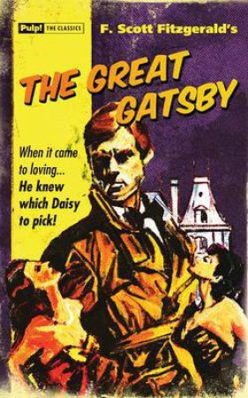 Pulp! the Classics: The Great Gatsby