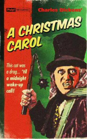 Pulp! The Classics: A Christmas Carol