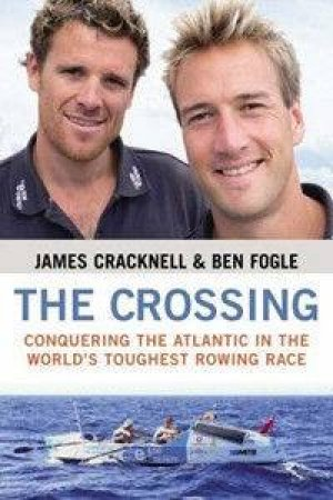 The Crossing by James Cracknell & Ben Fogle