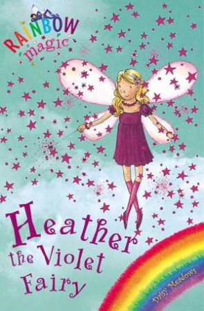 Rainbow Magic 7: Heather The Violet Fairy
