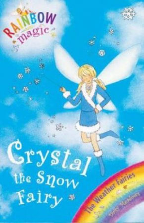 The Weather Fairies: Crystal The Snow Fairy