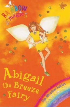 The Weather Fairies: Abigail The Breeze Fairy