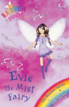 The Weather Fairies: Evie The Mist Fairy