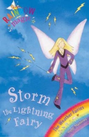 Rainbow Magic 13: The Weather Fairies: Storm The Lightning Fairy