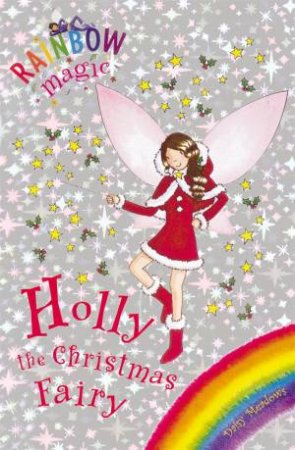 Rainbow Magic Bumper 01: Holly The Christmas Fairy