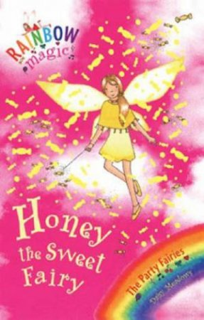 The Party Fairies: Honey The Sweet Fairy