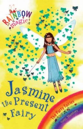 The Party Fairies: Jasmine The Present Fairy