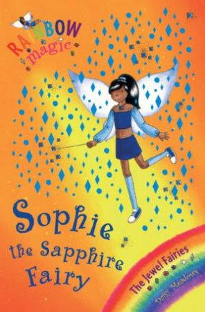 The Jewel Fairies: Sophie The Sapphire Fairy