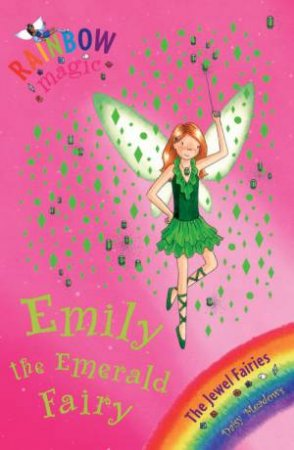 Rainbow Magic 24: The Jewel Fairies: Emily The Emerald Fairy