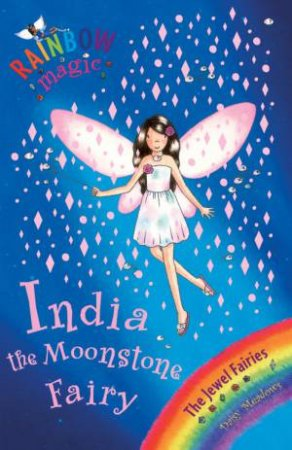 Rainbow Magic 22: The Jewel Fairies: India The Moonstone Fairy