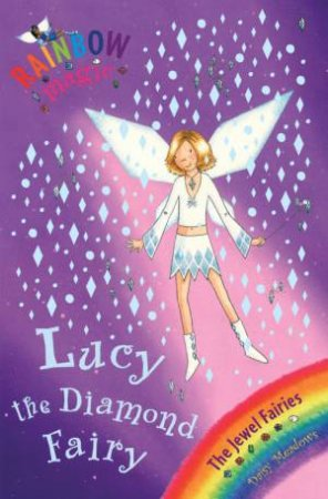 Rainbow Magic 28: The Jewel Fairies: Lucy The Diamond Fairy