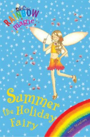 Rainbow Magic 02: Summer The Holiday Fairy