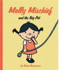 Molly Mischief And The Big Pet
