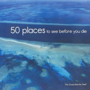 50 Places To See Before You Die by Various