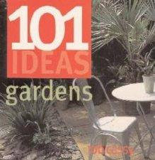 101 Ideas Gardens