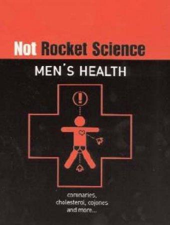 Not Rocket Science: Men's Health by Lloyd Bradley