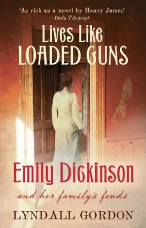 Lives Like Loaded Guns by Lyndall Gordon
