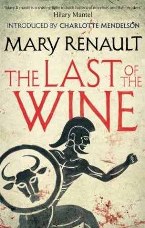 Virago Modern Classics: The Last of the Wine
