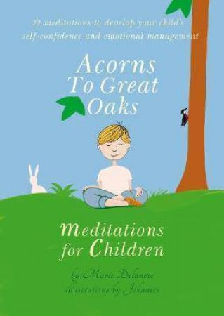 Acorns To Great Oaks