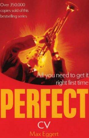 Perfect CV by Max Eggert