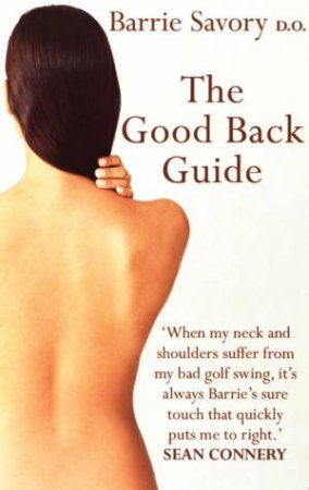 The Good Back Guide by Barrie Savory