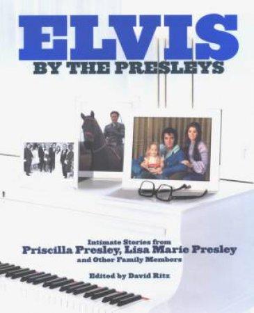 Elvis: By The Presleys by The Presleys