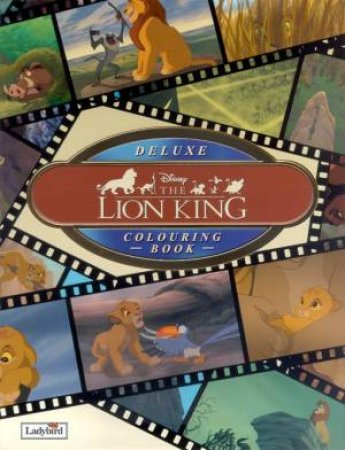 The Lion King Deluxe Colouring Book by Various