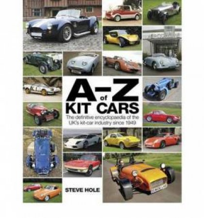 A-Z of Kit Cars by Steve Hole