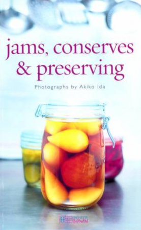 Jams, Conserves & Preserving by Various