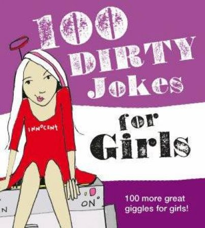 100 Dirty Jokes For Girls by Carlton Books
