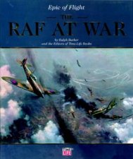 Epic Of Flight The RAF At War