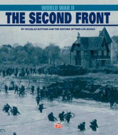 World War II: The Second Front by Douglas Botting
