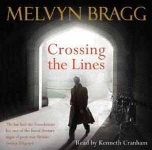 Crossing The Lines - Cd by Melvyn Bragg