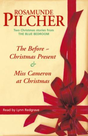 The Before - Christmas Present / Miss Cameron At Christmas - CD by Rosamunde Pilcher